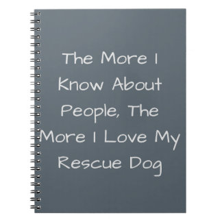 The More I Know About People, The More I Love My R Note Book