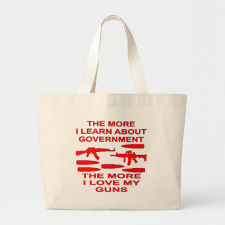 The More I Learn About Government The More I Love Tote Bags