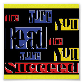 the more you read the more you succeed poster