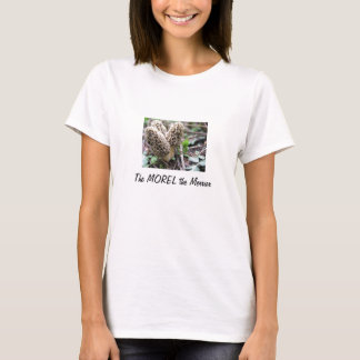 The MOREL the Merrier Women's Tee