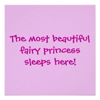 The most beautifulfairy princess sleeps here! poster