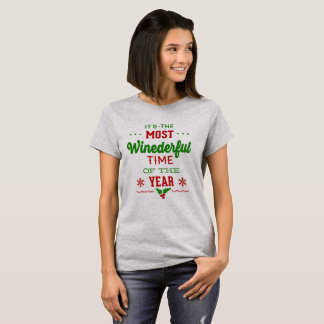 The Most Wine derful Time Of The Year Funny Xmas T-Shirt