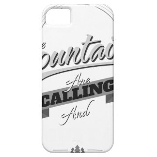the mountains are calling and i must go barely there iPhone 5 case