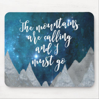 the mountains are calling and I must go mousepad