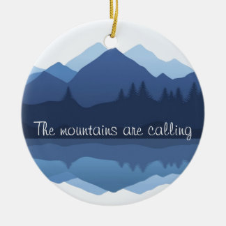 The Mountains are Calling Design Ornament