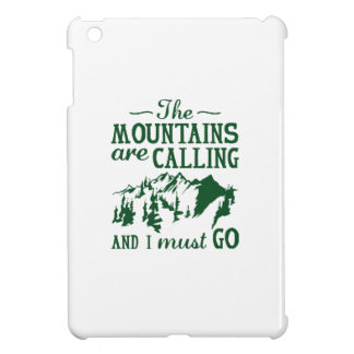 The Mountains Are Calling iPad Mini Case