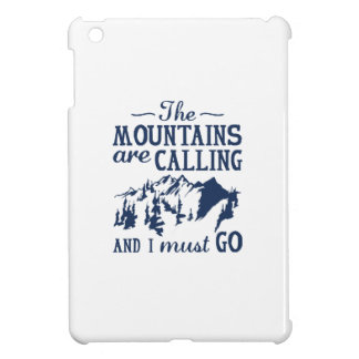 The Mountains Are Calling iPad Mini Cases
