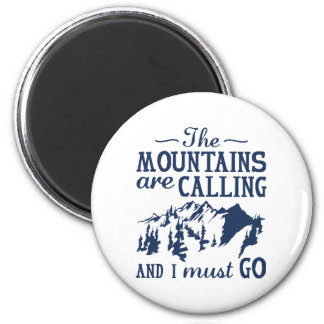 The Mountains Are Calling Magnet