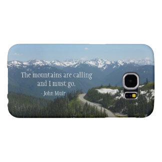 The Mountians are Calling Samsung Galaxy S6 Cases