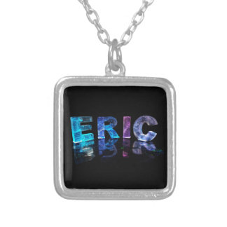 The Name Eric in 3D Lights (Photograph) Silver Plated Necklace
