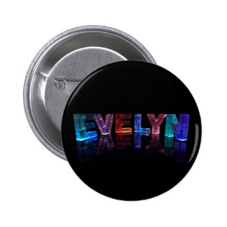 The Name Evelyn in 3D Lights (Photograph) 6 Cm Round Badge