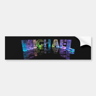 The Name Michael in 3D Lights (Photograph) Bumper Sticker