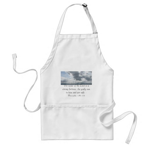 The name of the Lord is a strong fortress; the god Apron