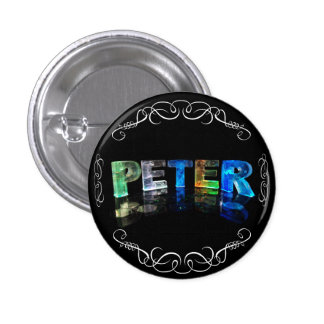 The Name Peter -  Name in Lights (Photograph) 3 Cm Round Badge