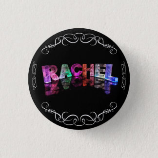 The Name Rachel in 3D Lights (Photograph) 3 Cm Round Badge