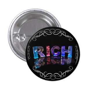 The Name Rich in 3D Lights (Photograph) 3 Cm Round Badge