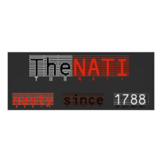 The Nasty NATI Poster Art