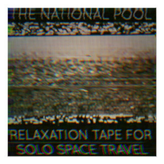 "The National Pool - ""Relaxation Tape..."" Poster"