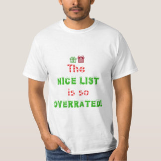 The Naughty List is so Overrated Shirt