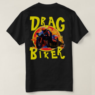 THE NEED FOR SPEED DRAG BIKER T-Shirt