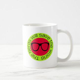 The nerds will save the world coffee mug