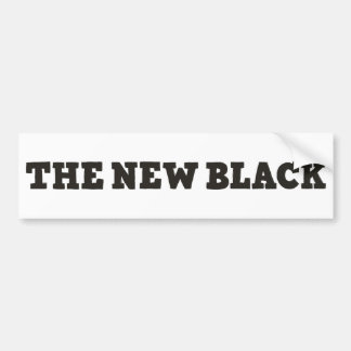 The New Black bumper sticker Car Bumper Sticker