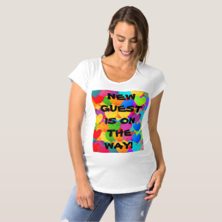 THE NEW GUEST IS ON THE WAY! MATERNITY T-Shirt