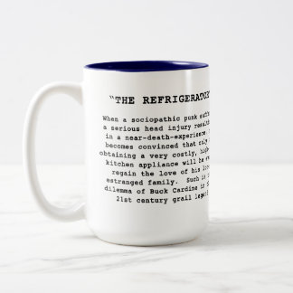 "The NEWEST design promoting ""The Refrigerator"" Two-Tone Mug"