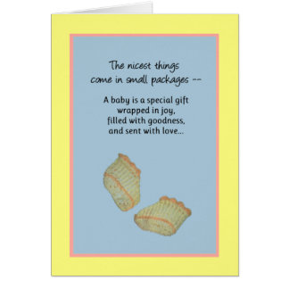 The Nicest Things Come in Small Packages... Greeting Card