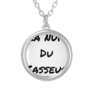 The NIGHT OF the BREAKER - Word games - François Silver Plated Necklace
