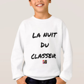 The NIGHT OF the SORTER - Word games - François Sweatshirt