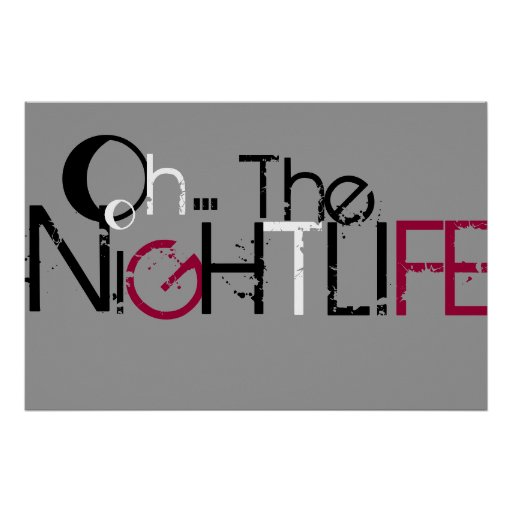 The Nightlife Poster