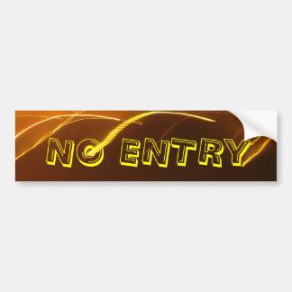 The No Entry Car Bumper Sticker