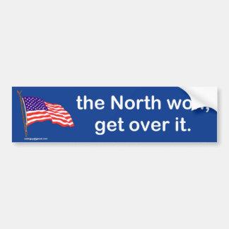 the North won, Bumper Sticker