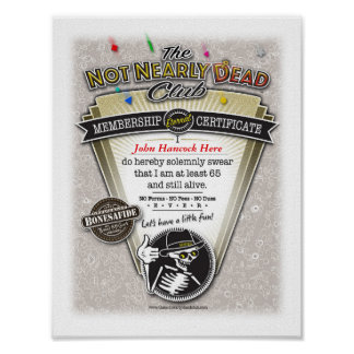 The NOT NEARLY DEAD Club Membership Certificate Poster