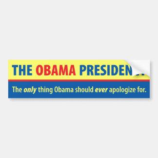 The Obama Presidency Bumper Sticker
