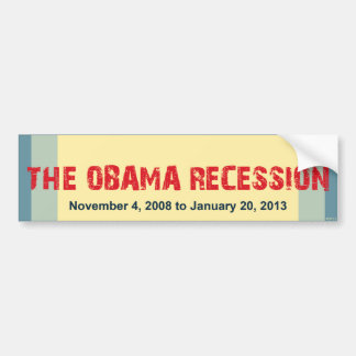 The Obama Recession Bumper Sticker