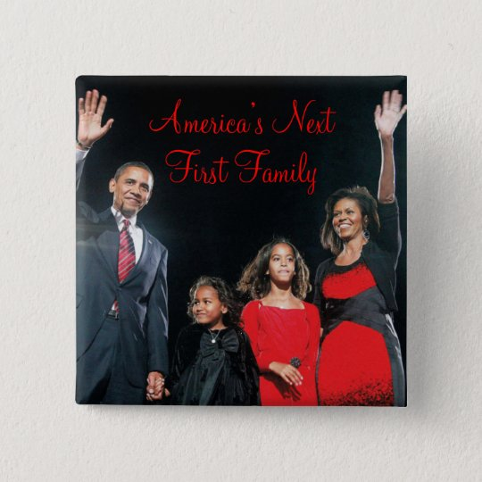 The Obamas: America's Next 1st Family Button