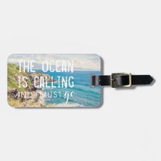 The Ocean is Calling - Maui Coast | Luggage Tag