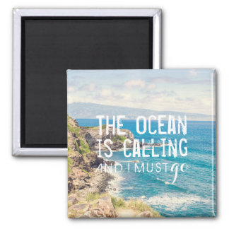 The Ocean is Calling - Maui Coast | Magnet