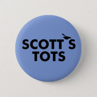 THE OFFICE: SCOTT'S TOTS 6 CM ROUND BADGE