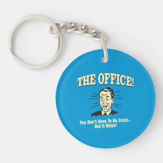 The Office: You Don't Have to Be Crazy Double-Sided Round Acrylic Key Ring