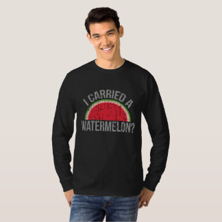 The Official I Carried a Watermelon T-Shirt