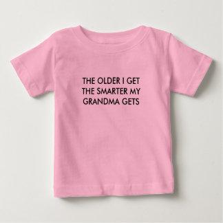 THE OLDER I GET  GRANDMA TSHIRT