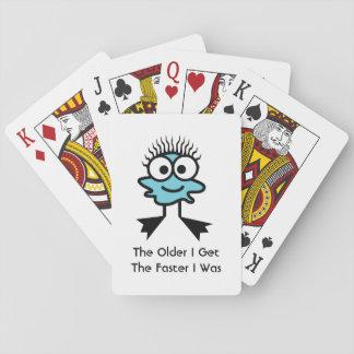 The Older I Get, The Faster I Was Poker Deck