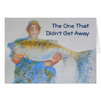The One That Didn't Get Away Greeting Card
