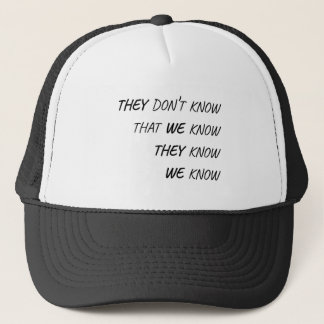 The One Where Everybody Knows Trucker Hat