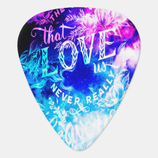 The Ones that Love Us in Creation's Heaven Guitar Pick