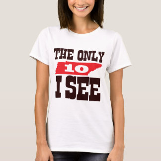 The Only 10 I See T-Shirt