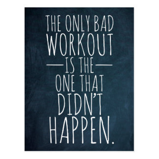 The only bad workout... Gym/Fitness Postcard